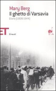Libro Il ghetto di Varsavia. Diario (1939-1944) Mary Berg