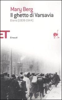 GHETTO DI VARSAVIA. DIARIO (1939-1944) (