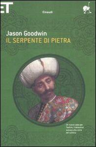 Libro Il serpente di pietra Jason Goodwin