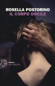 Il corpo docile - Rosella Postorino - copertina