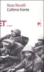 L' ultimo fronte. Lettere di soldati caduti o dispersi nella seconda guerra mondiale