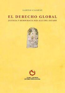 Libro Il diritto globale. Giustizia e democrazia oltre lo Stato Sabino Cassese