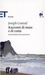 Foto Cover di Racconti di mare e di costa, Libro di Joseph Conrad, edito da Einaudi