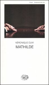 Libro Mathilde Véronique Olmi