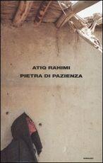 Libro Pietra di pazienza Atiq Rahimi