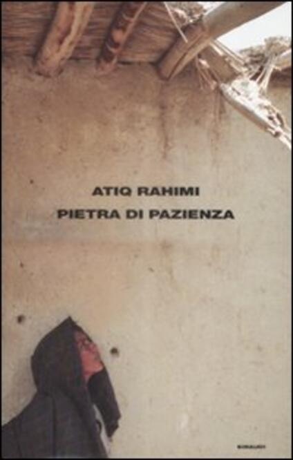 Pietra di pazienza - Atiq Rahimi - copertina