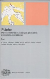Psiche. Dizionario storico di psicologia, psichiatria, psicoanalisi, neuroscienze. Vol. 2: L-Z.