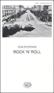 Foto Cover di Rock'n'roll, Libro di Tom Stoppard, edito da Einaudi