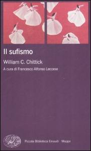 Libro Il sufismo William C. Chittick