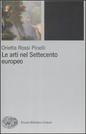 Le arti nel Settecento europeo