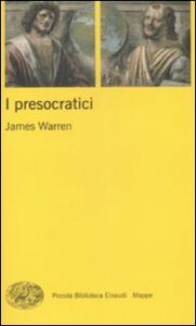 Libro I presocratici James Warren