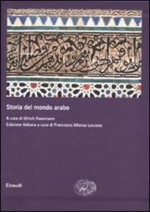 Libro Storia del mondo arabo