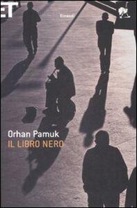 Foto Cover di Il libro nero, Libro di Orhan Pamuk, edito da Einaudi