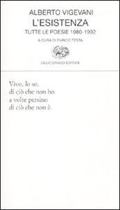 L' esistenza. Tutte le poesie 1980-1992