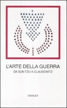 L arte della guerra. Da Sun Tzu a Clausewitz.pdf