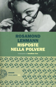 Foto Cover di Risposte nella polvere, Libro di Rosamond Lehmann, edito da Einaudi