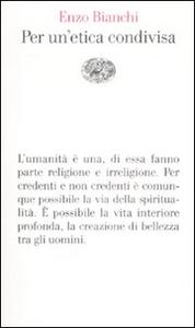 Libro Per un'etica condivisa Enzo Bianchi