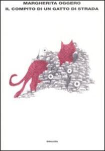 Il compito di un gatto di strada - Margherita Oggero - copertina