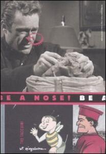 Be a nose. Tre taccuini. Ediz. illustrata - Art Spiegelman - copertina