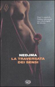 Libro La traversata dei sensi Nedjma