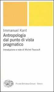 Foto Cover di Antropologia dal punto di vista pragmatico, Libro di Immanuel Kant, edito da Einaudi
