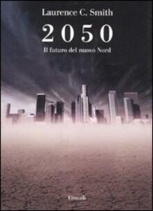 Camfeed.it 2050. Il futuro del nuovo Nord Image