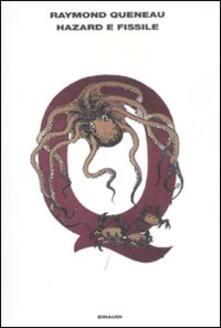 Hazard e Fissile - Raymond Queneau - copertina