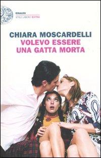 Moscardelli chiara biografie scrittori poeti artisti - Volevo solo andare a letto presto ...