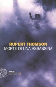 Libro Morte di un'assassina Rupert Thomson