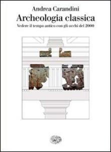 Listadelpopolo.it Archeologia classica Image