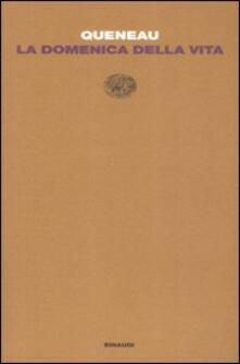 La domenica della vita - Raymond Queneau - copertina