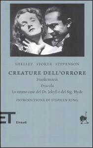 Creature dell'orrore: Frankestein-Dracula-Lo strano caso del Dr Jekyll e del Sig. Hyde