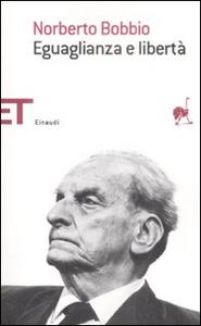 Libro Eguaglianza e libertà Norberto Bobbio