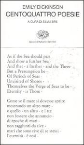 Centoquattro poesie. Testo inglese a fronte - Emily Dickinson - copertina