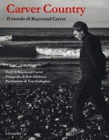 Squillogame.it Carver country. Il mondo di Raymond Carver Image