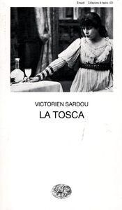 Foto Cover di La Tosca, Libro di Victorien Sardou, edito da Einaudi