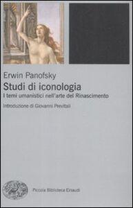 Libro Studi di iconologia. I temi umanistici nell'arte del Rinascimento Erwin Panofsky