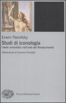 Studi di iconologia. I temi umanistici nell'arte del Rinascimento - Erwin Panofsky - copertina