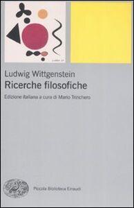 Libro Ricerche filosofiche Ludwig Wittgenstein