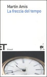 Libro La freccia del tempo Martin Amis