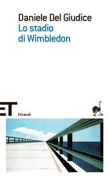Lo stadio di Wimbledon - Daniele Del Giudice - copertina