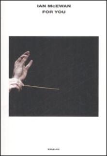 For you. The Libretto-Per te. Il Libretto.pdf