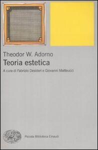 Foto Cover di Teoria estetica, Libro di Theodor W. Adorno, edito da Einaudi