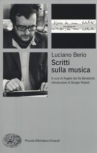 Libro Scritti sulla musica Luciano Berio