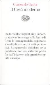Libro Il Gesù moderno Giancarlo Gaeta