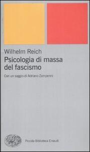 Foto Cover di Psicologia di massa del fascismo, Libro di Wilhelm Reich, edito da Einaudi