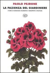 La pazienza del giardiniere - Paolo Pejrone - copertina