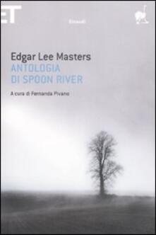 Antologia di Spoon River. Testo inglese a fronte - Edgar Lee Masters - copertina