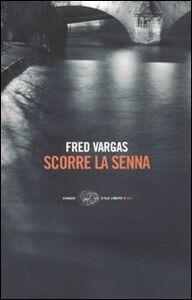 Libro Scorre la Senna Fred Vargas