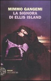 La signora di Ellis Island